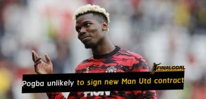 Paul Pogba unlikely to sign new Manchester United contract