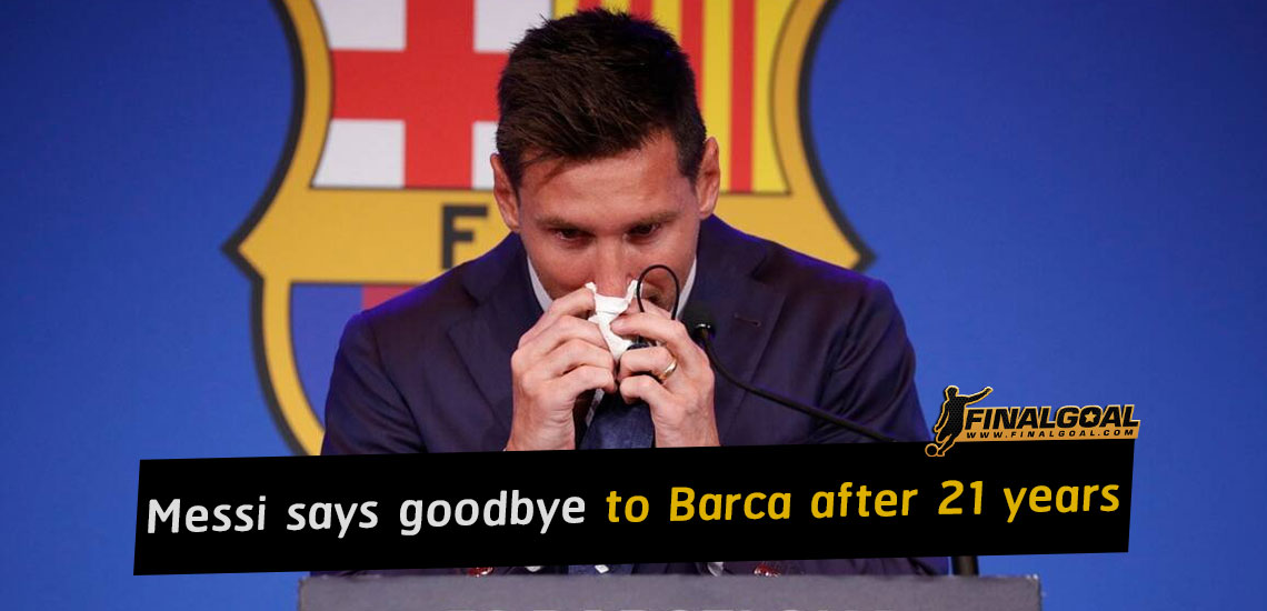 Lionel Messi says goodbye to Barcelona after 21 years